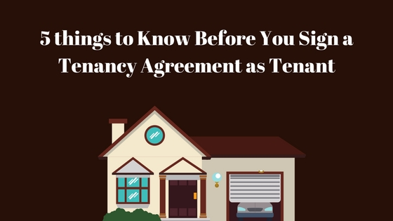 5 Things To Know Before You Sign A Tenancy Agreement As Tenant My