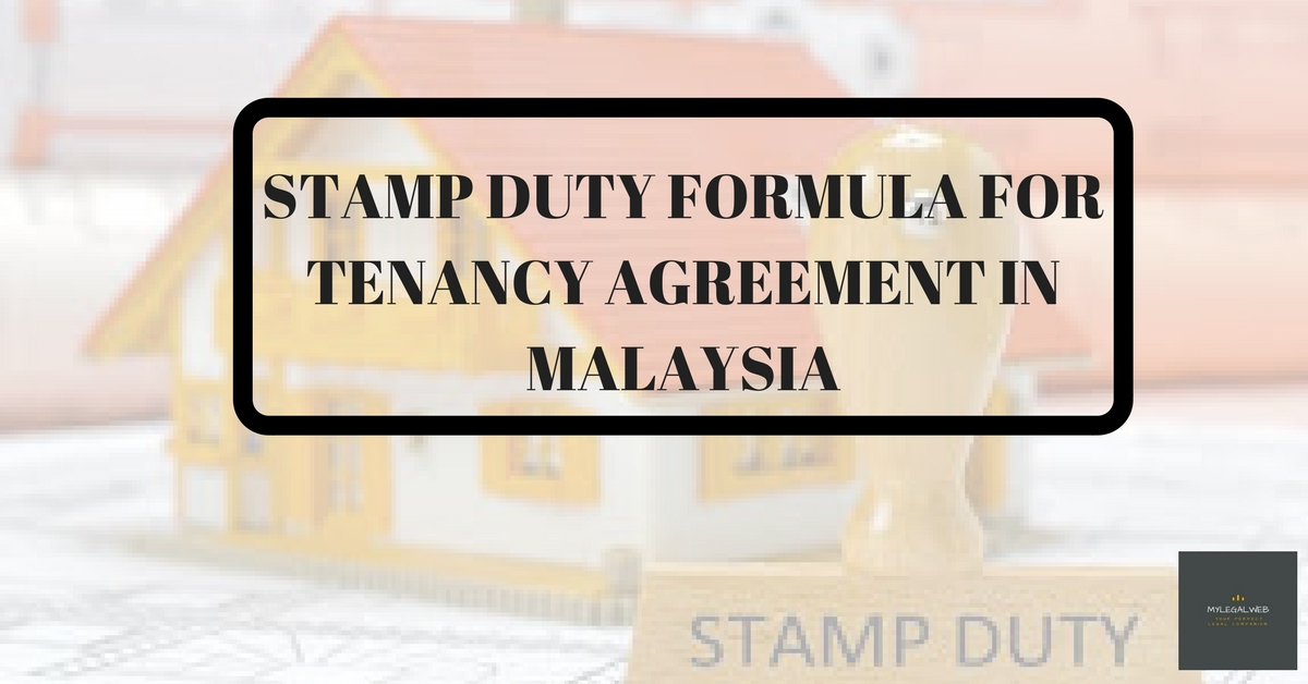 Stamp Duty Formula For Tenancy Agreement In Malaysia My Legal Web