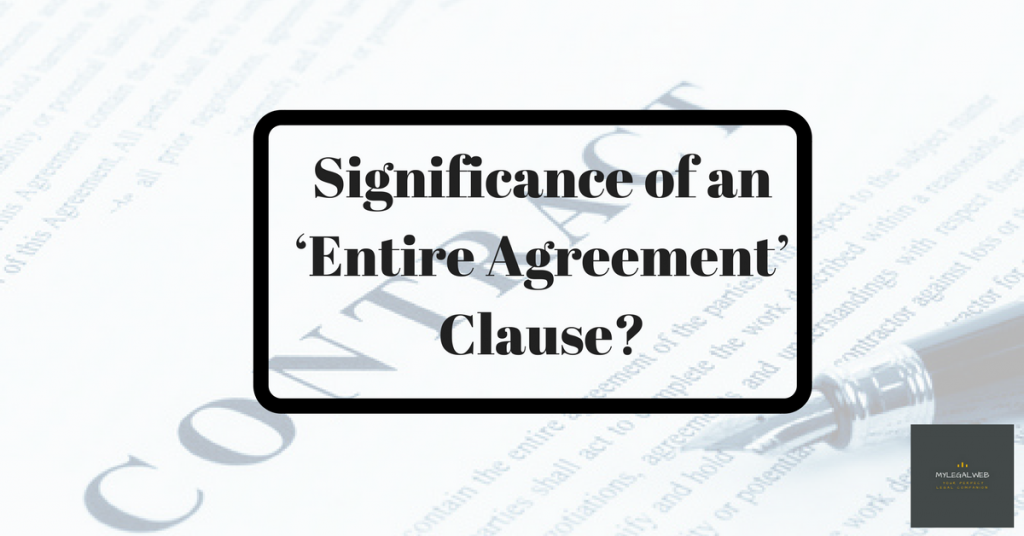 Significance Of An Entire Agreement Clause My Legal Web