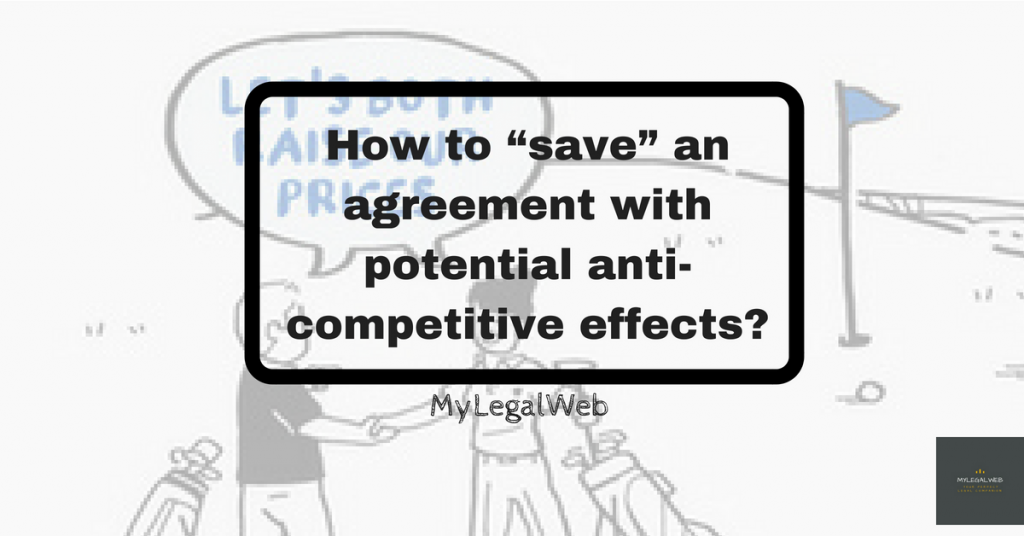 How To Save An Agreement With Potential Anti Competitive Effects